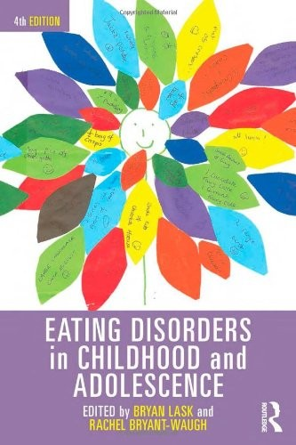 Eating Disorders in Childhood and Adolescence: 4th Edition