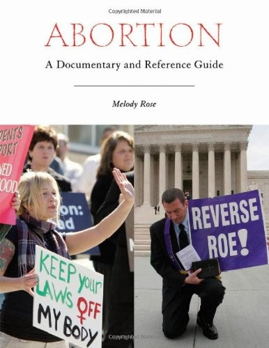 Abortion: A Documentary and Reference Guide (Documentary and Reference Guides)