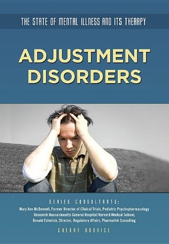Adjustment Disorders (State of Mental Illness and Its Therapy)