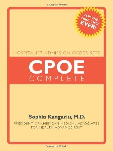 Hospitalist Admission Order Sets: Cpoe Complete