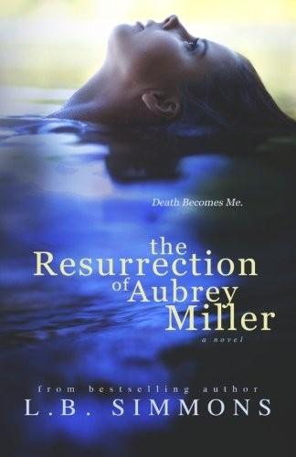 The Resurrection of Aubrey Miller
