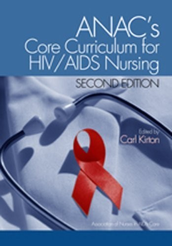ANAC's Core Curriculum for HIV/AIDS Nursing