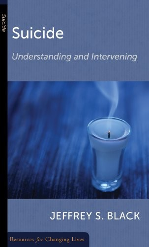 Suicide: Understanding and Intervening (Resources for Changing Lives)