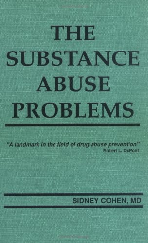 The Substance Abuse Problems: Volume I
