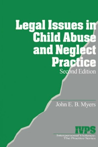 Legal Issues in Child Abuse and Neglect Practice (Interpersonal Violence: The Practice Series)