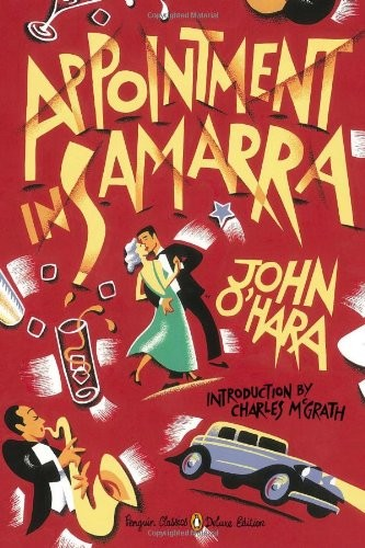 Appointment in Samarra (Penguin Classics Deluxe)