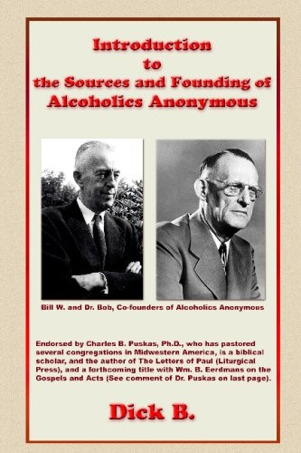 Introduction to the Sources and Founding of Alcoholics Anonymous