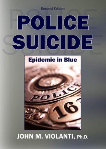 Police Suicide: Epidemic in Blue