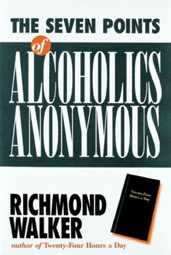 The 7 Points of Alcoholics Anonymous