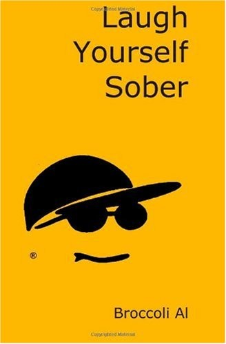 Laugh Yourself Sober: A Zen Way to Sobriety