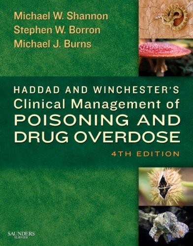 Haddad and Winchester's Clinical Management of Poisoning and Drug Overdose, 4e