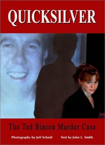Quicksilver: The Ted Binion Murder Case