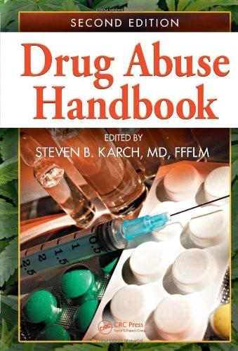 Drug Abuse Handbook, Second Edition