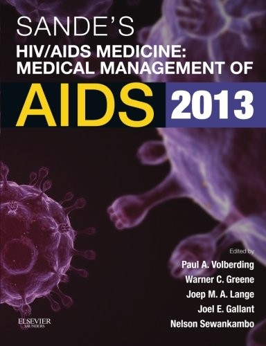 Sande's HIV/AIDS Medicine: Medical Management of AIDS 2013, 2e