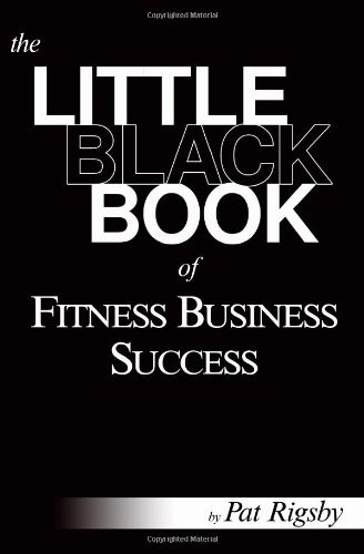 The Little Black Book of Fitness Business Success