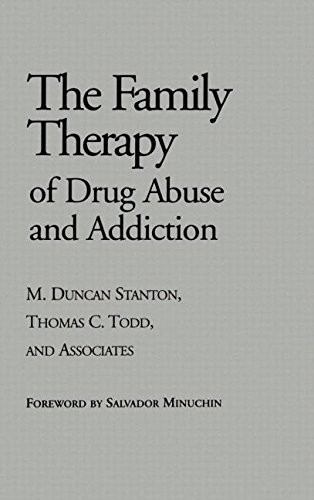 Family Therapy of Drug Abuse and Addiction