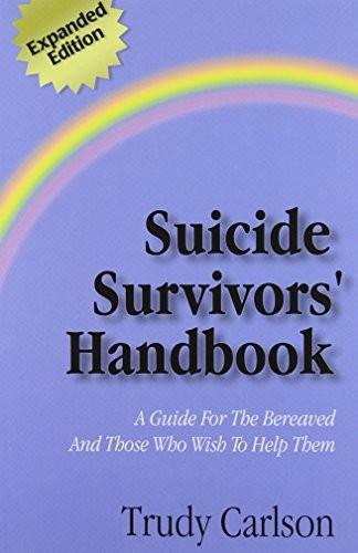 Suicide Survivors' Handbook - Expanded Edition