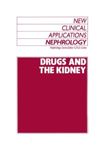 Drugs and the Kidney (New Clinical Applications: Nephrology)