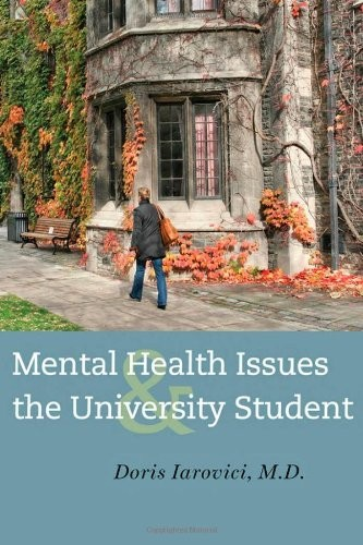 Mental Health Issues and the University Student