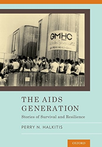 The AIDS Generation: Stories of Survival and Resilience