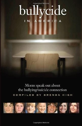 Bullycide in America: Moms speak out about the bullying/suicide connection