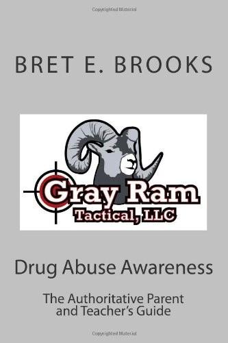 Drug Abuse Awareness: The Authoritative Parent and Teacher's Guide